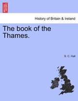 The Book of the Thames.