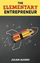 The Elementary Entrepreneur