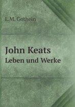 John Keats Leben Und Werke