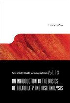 Introduction To The Basics Of Reliability And Risk Analysis, An
