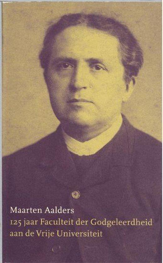 Cover van het boek '125 jaar faculteit der godgeleerdheid aan de vrije universiteit' van M. Aalders