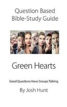 Question-based Bible Study Guide -- Green Hearts