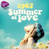 Classic 21: 1967 Summer Of Love