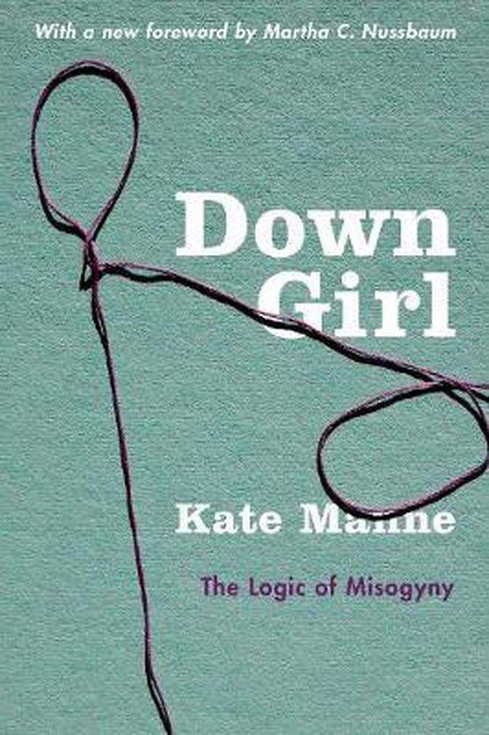 Boek cover Down Girl van Kate Manne (Paperback)