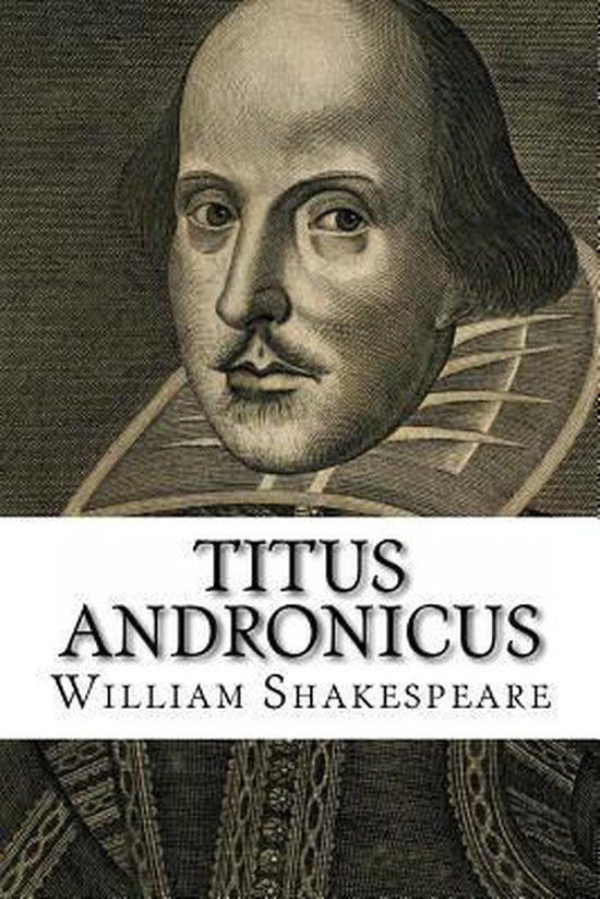 Titus andronicus - William Shakespeare |