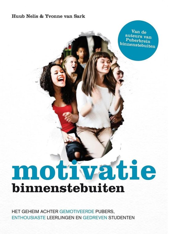 Motivatie binnenstebuiten - Huub Nelis |