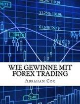 Wie Gewinne Mit Forex Trading