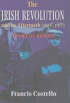 The Irish Revolution and Its Aftermath, 1916-1923
