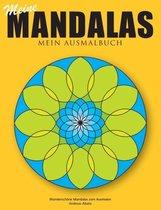 Meine Mandalas - Mein Ausmalbuch - Wunderschoene Mandalas zum Ausmalen
