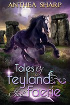 Tales of Feyland and Faerie