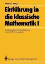 Einfuhrung in Die Klassische Mathematik I