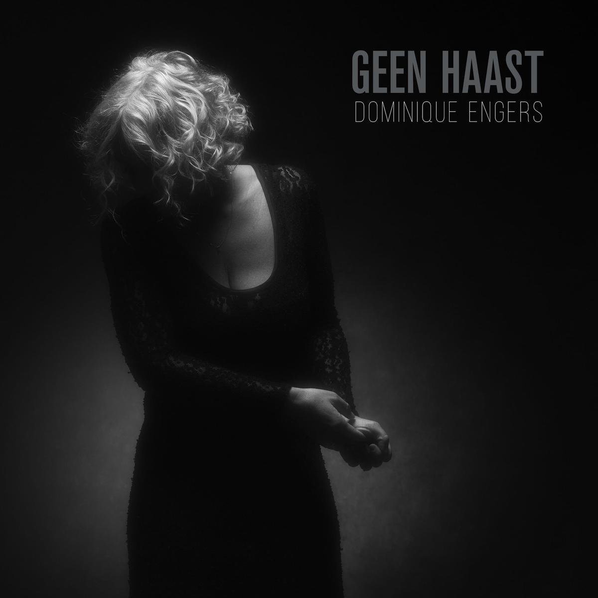 Geen Haast - Dominique Engers - Dominique Engers