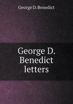 George D. Benedict Letters