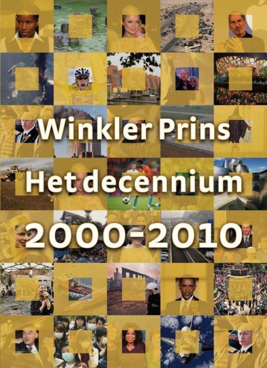 Het Decennium 2000-2010 - WP redactie |