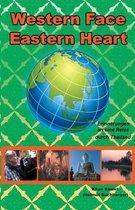 Western Face - Eastern Heart