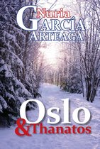 Oslo & Thanatos