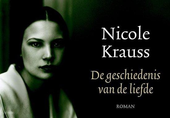 De Geschiedenis Van De Liefde - Nicole Krauss | Readingchampions.org.uk