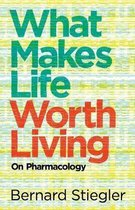 What Makes Life Worth Living