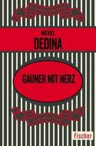 Boek cover Gauner mit Nerz van Michel Dedina