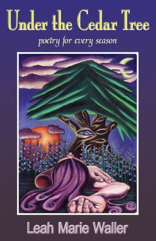 Under The Cedar Tree; poetry for every season