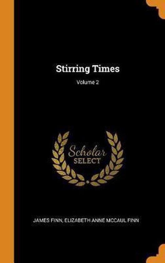 Stirring Times; Volume 2