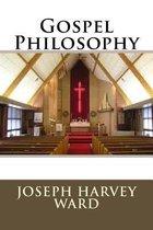 Gospel Philosophy