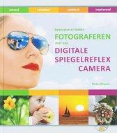 Fotograferen Met De Digitale Spiegelreflexcamera