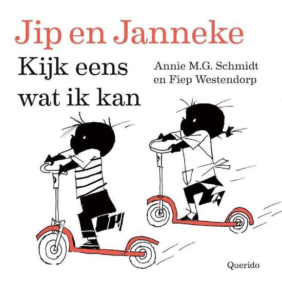 Jip en Janneke - Kijk eens wat ik kan - Annie M.G. Schmidt  