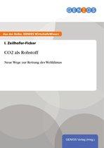 Boek cover CO2 als Rohstoff van I. Zeilhofer-Ficker