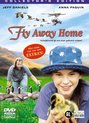 Fly Away Home (Collector's Edition)