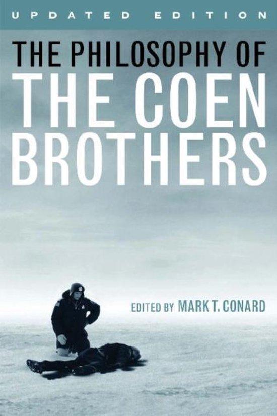 Boek cover The Philosophy of the Coen Brothers van Mark t. Conard (Paperback)