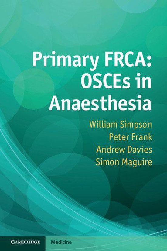 Boek cover Primary FRCA: OSCEs in Anaesthesia van William Simpson (Onbekend)