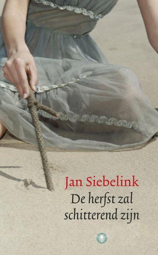 De herfst zal schitterend zijn - Jan Siebelink  