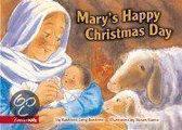 Mary's Happy Christmas Day