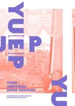 YU[E]P - Young Urban Ethnic Professionals Amitieuze jonge vrouwen