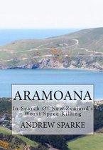 Aramoana: in Search Of New Zealand's Worst Spree Killing