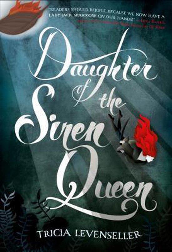 Boek cover Daughter of the Siren Queen van Tricia Levenseller (Hardcover)