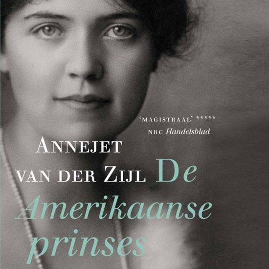 De Amerikaanse prinses - Annejet van der Zijl | Readingchampions.org.uk