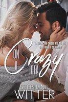 On a Crazy Idea