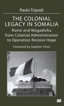 The Colonial Legacy in Somalia