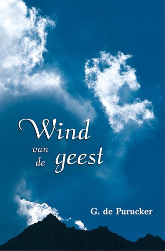Wind van de geest - G. de Purucker |