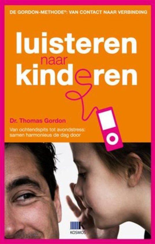 De Gordon-Methode Luisteren naar kinderen - Thomas Gordon |