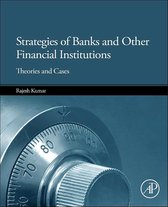 Strategies of Banks and Other Financial Institutions