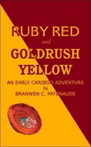 Ruby Red and Goldrush Yellow