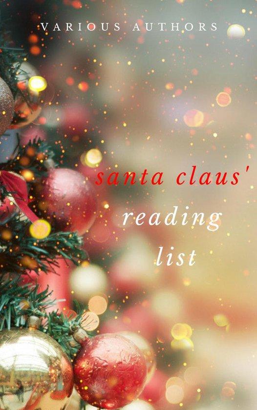 Boek cover Ho! Ho! Ho! Santa Claus Reading List: 250+ Vintage Christmas Stories, Carols, Novellas, Poems by 120+ Authors van A.A. Milne (Onbekend)