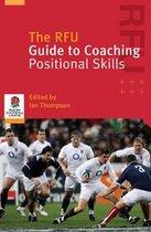 Boek cover The RFU Guide to Coaching Positional Skills van Ian Thompson