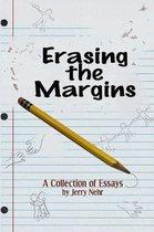 Erasing the Margins