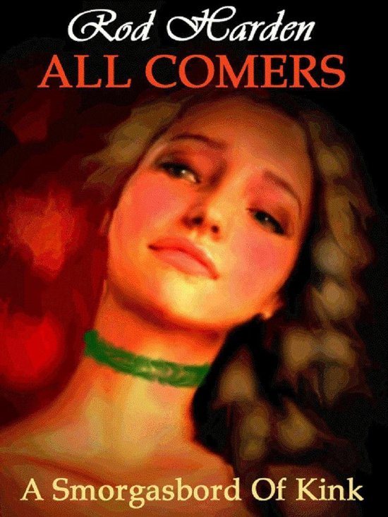 All Comers: A Smorgasbord of Kink