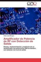 Amplificador de Potencia de RF con Deteccion de Salida