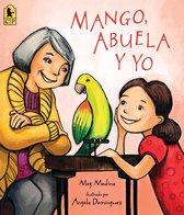 Mango, Abuela, y yo